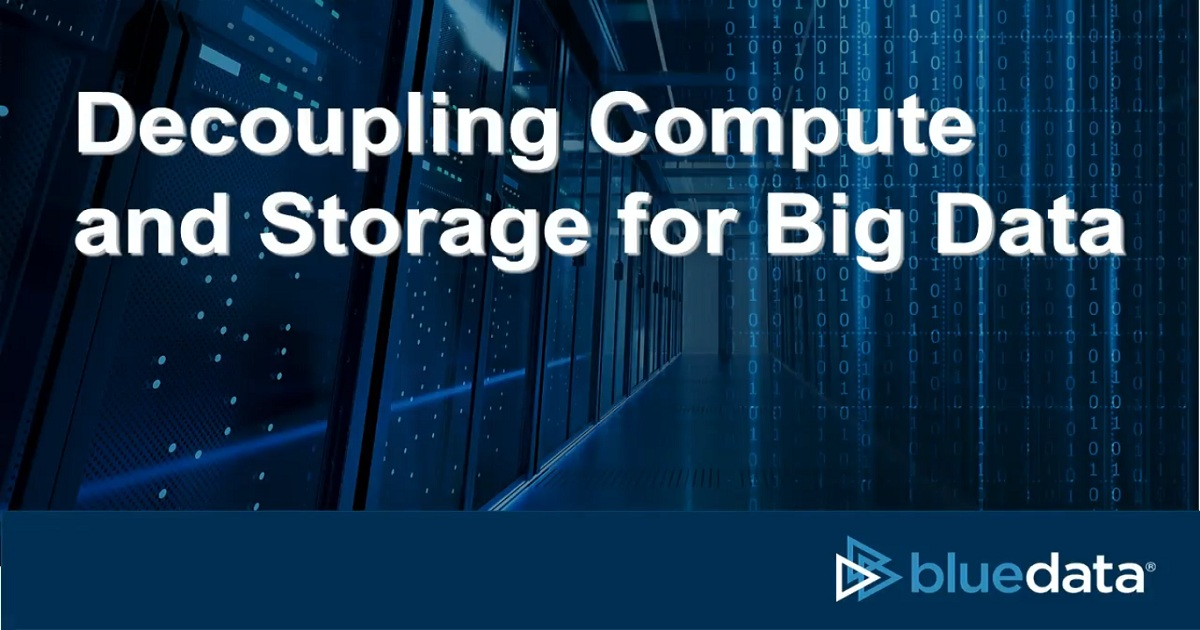 Decoupling Compute and Storage for Big Data