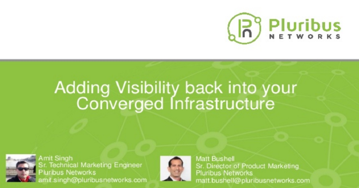 Adding Visibility back into your Converged Infrastructure