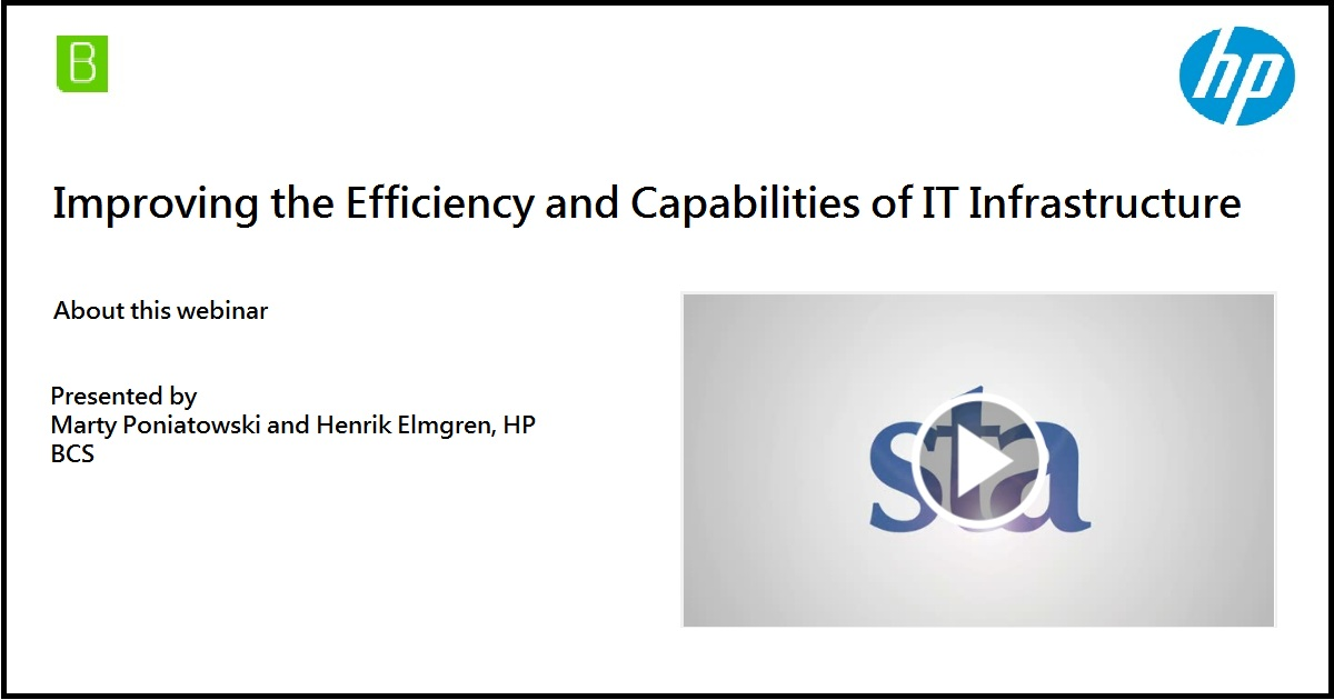 Improving the Efficiency and Capabilities of IT Infrastructure