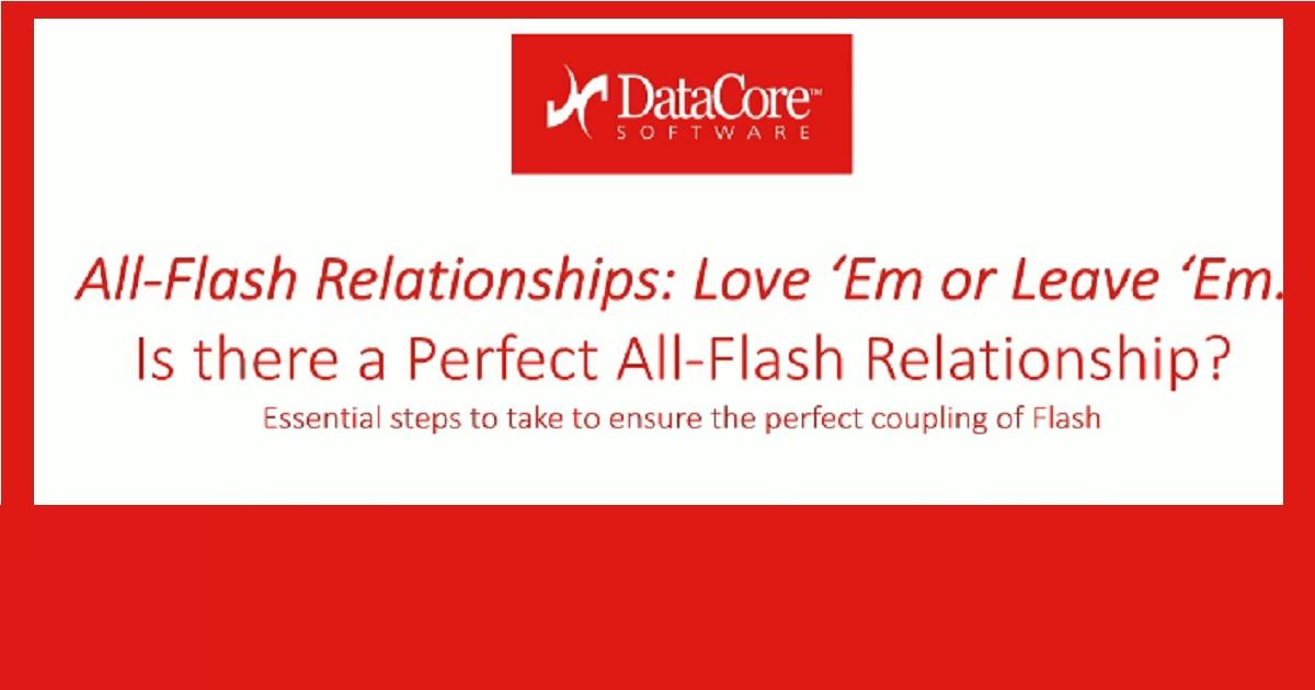 All-Flash Relationships: Love 'Em or Leave 'Em?