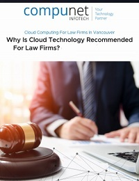 WHY IS CLOUD TECHNOLOGY RECOMMENDED FOR LAW FIRM?
