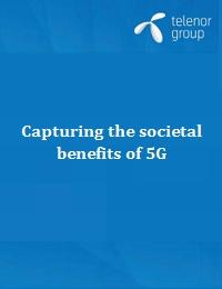 CAPTURING THE SOCIETAL BENEFITS OF 5G