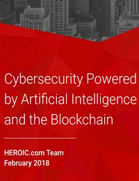 CYBERSECURITY POWERED BY ARTIFICIAL INTELLIGENCE AND THE BLOCKCHAIN