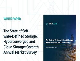 THE STATE OF SOFTWARE-DEFINED STORAGE HYPERCONVERGED AND CLOUD STORAGE SEVENTH ANNUAL MARKET SURVEY