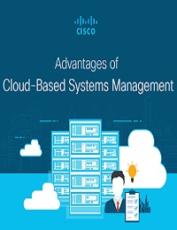 ADVANTAGES OF CLOUD-BASED SYSTEMS MANAGEMENT
