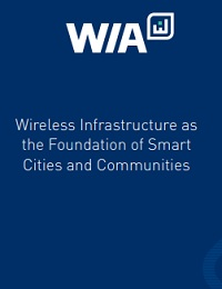 WIRELESS INFRASTRUCTURE AS THE FOUNDATION OF SMART CITIES AND COMMUNITIES