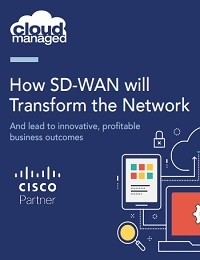 HOW SD-WAN WILL TRANSFORM THE NETWORK