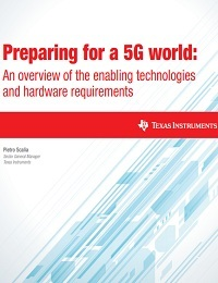 PREPARING FOR A 5G WORLD: AN OVERVIEW OF THE ENABLING TECHNOLOGIES AND HARDWARE REQUIREMENTS