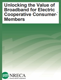 UNLOCKING THE VALUE OF BROADBAND FOR ELECTRIC COOPERATIVE CONSUMERMEMBERS