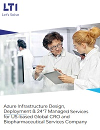 AZURE INFRASTRUCTURE DESIGN, DEPLOYMENT & 24*7 MANAGED SERVICES FOR US-BASED GLOBAL CRO AND BIOPHARMACEUTICAL SERVICES COMPANY
