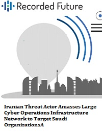 IRANIAN THREAT ACTOR AMASSES LARGE CYBER OPERATIONS INFRASTRUCTURE NETWORK TO TARGET SAUDI ORGANIZATIONSA