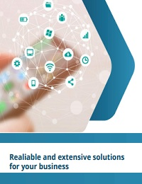 REALIABLE AND EXTENSIVE SOLUTIONS FOR YOUR BUSINESS