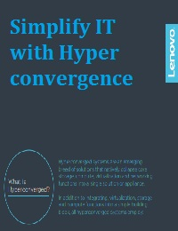 SIMPLIFY IT WITH HYPERCONVERGENCE