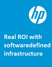 REAL ROI WITH SOFTWAREDEFINED INFRASTRUCTURE