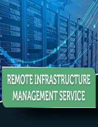 REMOTE INFRASTRUCTURE MANAGEMENT SERVICES